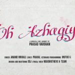 Oh Azhagiye – New tamil album song by Prasad varshan