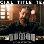 Things to Note on Kamal Hassan's political-thriller 'Vikram' Teaser